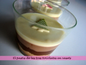 El pastel de los Tres Chocolates en vasitos
