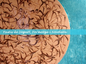 Tarta de Yogur, Queso y Chocolate